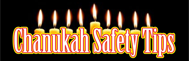 Chanukah Safety Tips