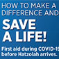 Click to see more about - Save a Life - First Aid During COVID-19